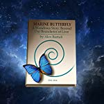 Marine Butterfly: A Wondrous Story, Beyond Our Boundaries of Love | Alexej Bartuli
