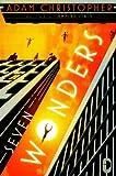 Seven Wonders, Adam Christopher, 0857661965