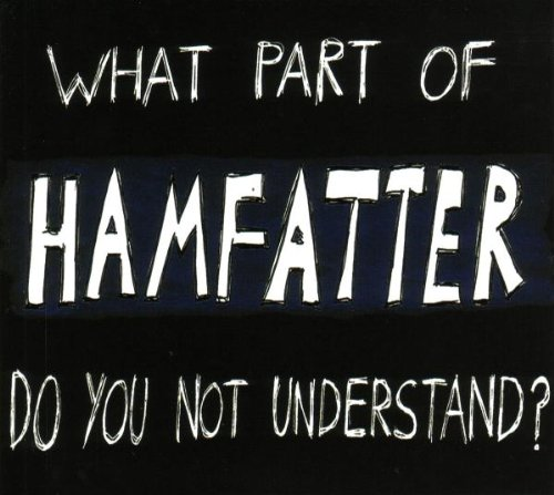 What Part Ranking TOP10 Max 61% OFF of Hamfatter Not You Understand? Do