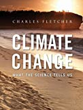 Climate Change: What the Science Tells Us