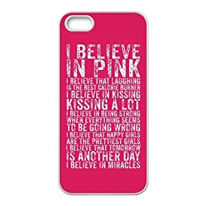 i believe in pink Phone Case for iPhone 5S Case