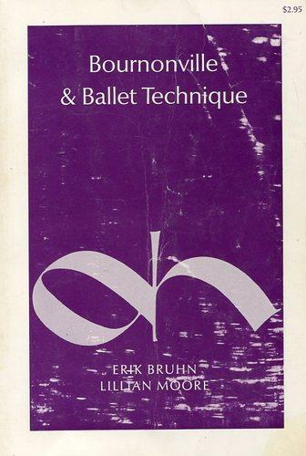 Bournonville and Ballet Technique (A Dance Horizons republication, 39)