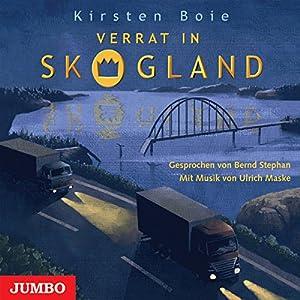 Verrat in Skogland (Skogland - Das Hörbuch 2) Hörbuch