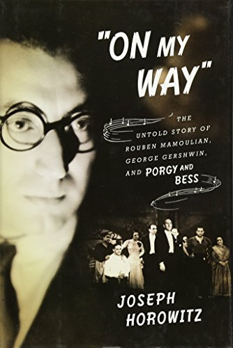 "Image of ""on My Way"": The Untold Story of Rouben Mamoulian, George Gershwin, and Porgy and Bess"