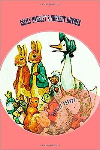Cecily Parsley's Nursery Rhymes: