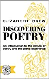 Discovering Poetry, Elizabeth A. Drew, 0393001105
