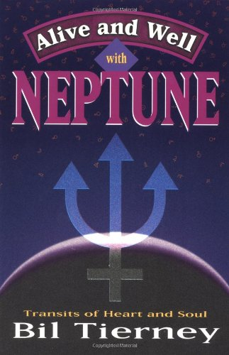Alive and Well with Neptune: Transits of Heart and Soul