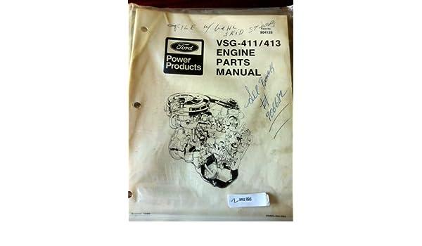 amazon com ford vsg 411 413 engine parts manual automotive rh amazon com Repair Manuals Yale Forklift Parts Manual