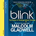 Blink Audiobook by Malcolm Gladwell Narrated by Malcolm Gladwell