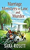 Marriage, Monsters-in-Law, and Murder (An Ellie Avery Mystery Book 9)