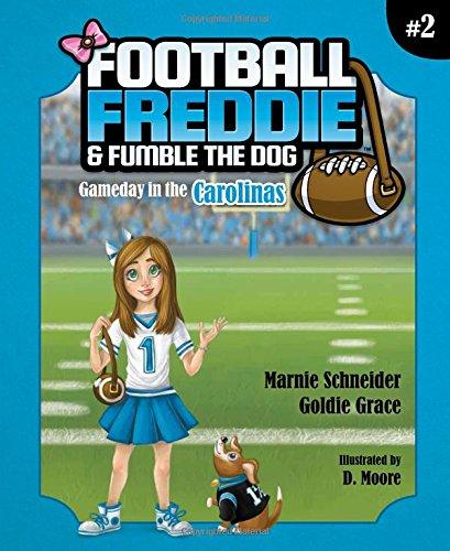 Football Freddie & Fumble the Dog: Gameday in the Carolinas -