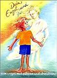 Dein Engel und du (Spirituelle Kinderbücher)