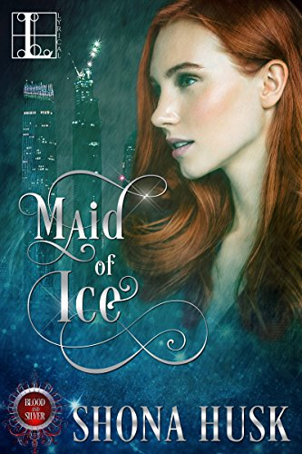 Maid of Ice (Blood & Silver)