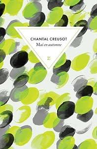 vignette de 'Mai en automne (Chantal Creusot)'