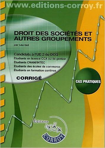 Téléchargement Droit des sociétés et autres groupements UE 2 du DCG : Corrigé pdf ebook