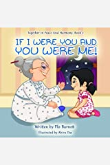 If I Were You And You Were Me! (Together In Peace And Harmony) Paperback