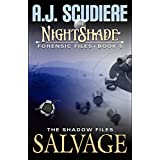 The NightShade Forensic Files: Salvage (Book 5): A Shadow Files Novel