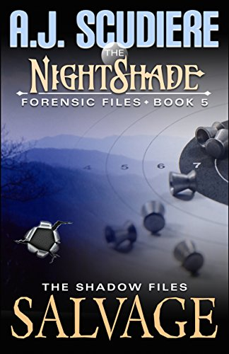 The NightShade Forensic Files: Salvage (Book 5): A Shadow Files -