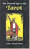 Pictorial Key to the Tarot [Book] (Pictorial Key to the Tarot)
