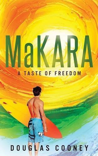 Makara: a taste of freedom by Cooney, Douglas (October 29, 2014) Paperback