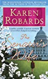 The Senator's Wife, Karen Robards, 0440215994