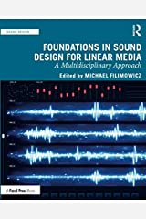 Foundations in Sound Design for Linear Media Paperback