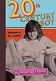 Kyпить Twentieth-Century Boy: Notebooks of the Seventies на Amazon.com