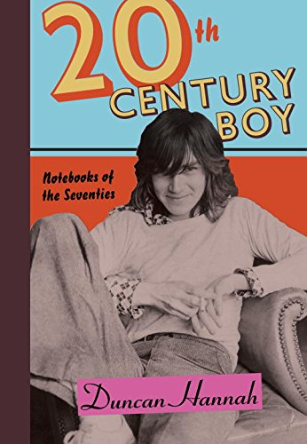 Twentieth-Century Boy: Notebooks of the Seventies cover