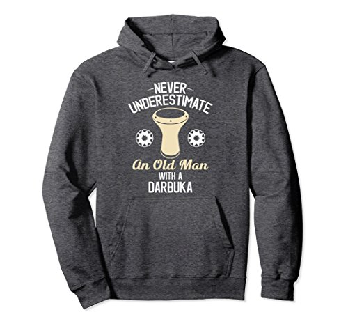 Unisex Never Underestimate an Old Man with a Darbuka Hoodie Large Dark Heather