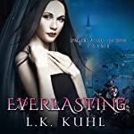 Everlasting   L.K. Kuhl