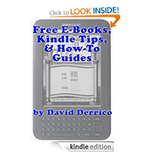 Find Free E-Books, Kindle Tips, and How-To Guides David Derrico
