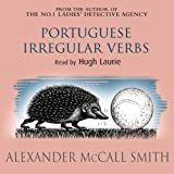 Portuguese Irregular Verbs by Alexander McCall Smith front cover