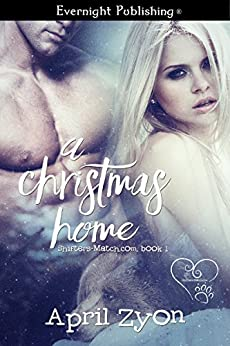 A Christmas Home (Shifters-Match.com Book 1) by [Zyon, April]