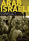 The Arab-Israeli Conflict (2nd Edition), Kirsten Schulze, 0582771897