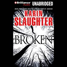 Broken Audiobook by Karin Slaughter Narrated by Natalie Ross