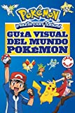 Guía visual del mundo Pokemon / Pokemon Visual Companion (Pokémon) (Spanish Edition)