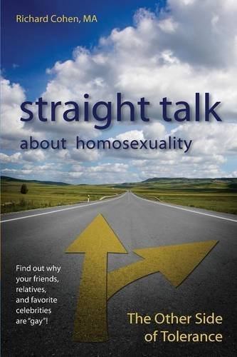 Read Online Straight Talk about Homosexuality: The Other Side of Tolerance ebook