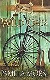Wild Oats: Volume 1