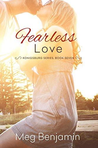 Fearless Love Konigsburg Book 7 Kindle Edition By Meg Benjamin