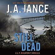 Still Dead: A J.P. Beaumont Novella | J. A. Jance
