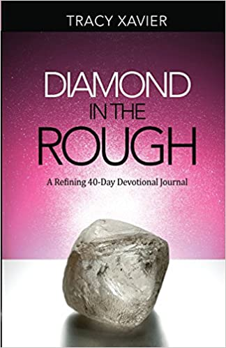Diamond in the Rough: A Refining 40-Day Devotional Journal