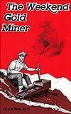 gem prospecting equipment - The Weekend Gold Miner