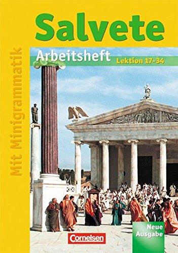 Salvete - Aktuelle Ausgabe: Salvete - Neue Ausgabe: Arbeitsheft Bd 2, Lektion 17-34
