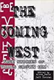 img - for The Coming West - True Stories of Trails Grown Dim book / textbook / text book