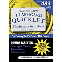 PMP and CAPM Flashcard Quicklet, Second Edition: Flashcards in a Book for Passing the PMP and CAPM Exams