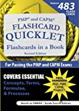 img - for PMP and CAPM Flashcard Quicklet, Second Edition: Flashcards in a Book for Passing the PMP and CAPM Exams book / textbook / text book