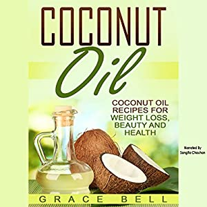 Coconut Oil Audiobook