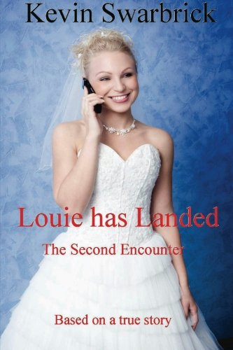 Book: Louie Has Landed: The Second Encounter (volume 2)