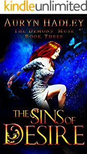 The Sins of Desire: A Reverse Harem Paranormal Romance (The Demons' Muse Book 3)