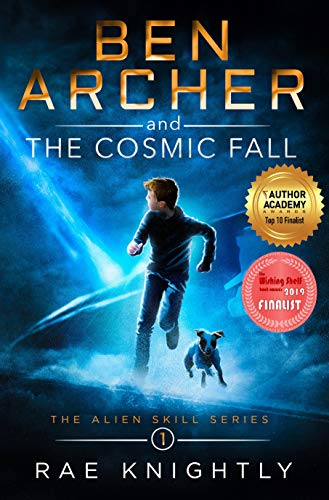 Book: Ben Archer and the Cosmic Fall (The Alien Skill Series, Book 1) by Rae Knightly